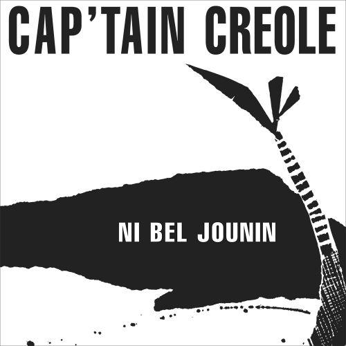 Cap\'tain Créole - Ni Bel Joudain