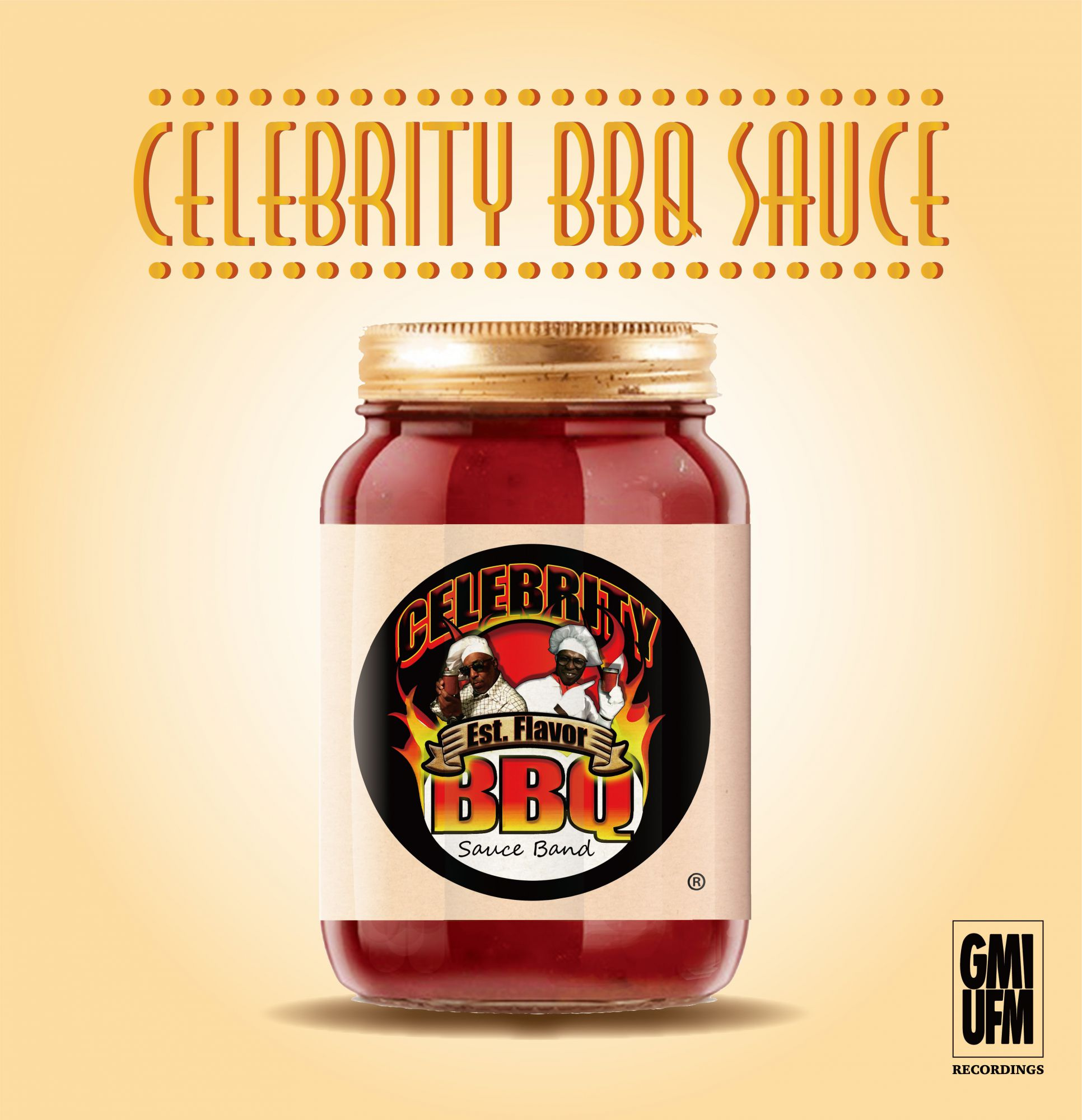 Celebrity BBQ Sauce Band (Gerald Mitchell & Billy Love) - Celebrity Barbecue Sauce