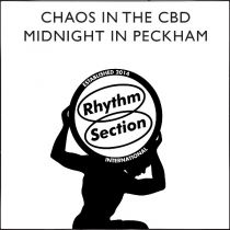 Chaos In The CBD - Midnight In Peckham