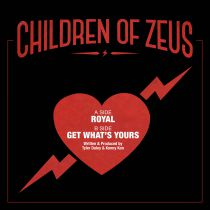 Children of Zeus - Royal / Get What\'s Yours