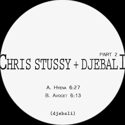 Chris Stussy & Djebali - Part#2 EP