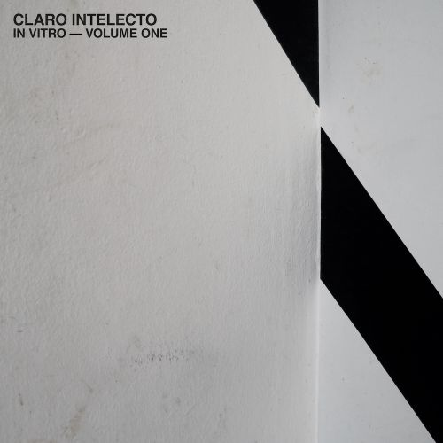 Claro Intelecto - In Vitro - Volume One