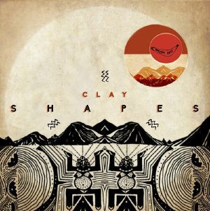 Clay - Shapes EP