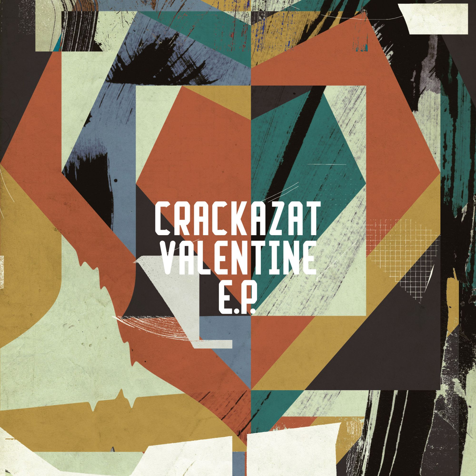 Crackazat - Valentine EP (Inc. Patrice Scott Remix)