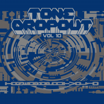 DAWL  / The He-Men/Escape Earth/Kiddmisha/Marino - Tone DropOut Vol.10