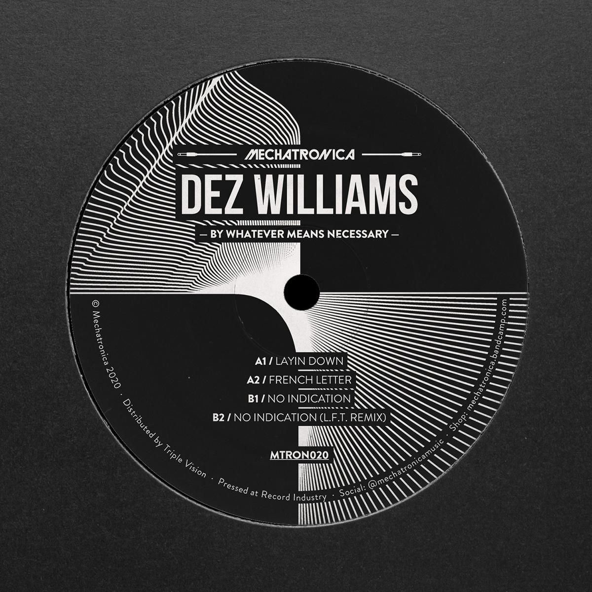 Dez Williams  - By Whatever Means Necessary L.F.T remix