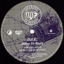 D.I.E - Move Your Body