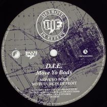 D.I.E - Move Your Body