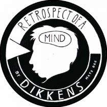 Dikkens - Retrospect Of A Mind