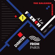 Dimitri From Paris Various - A La French (1987-1992) The Balearic Sessions Vol. 1
