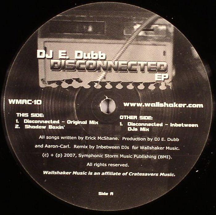 DJ E DUBB - Disconnected EP