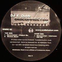 DJ E DUBB - Disconnected EP