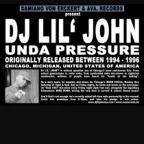 DJ Lil\' John – Unda Pressure