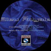Drivetrain / Cloudmaster Weed / J Garcia / Danny JD / Leelively - Bleau Royale
