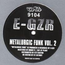 E-GZR - Metalurgic Funk Vol. 2
