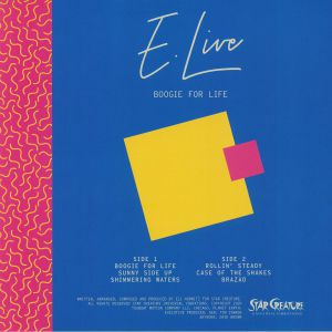 E LIVE - Boogie For Life