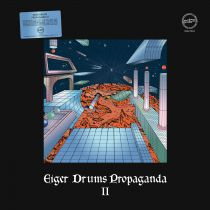 Eiger Drums Propaganda - Eiger Drums Propaganda II