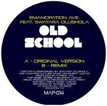 Emancipation Avenue - Old School Song