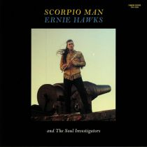 Ernie Hawks, The Soul Investigators - Scorpio Man