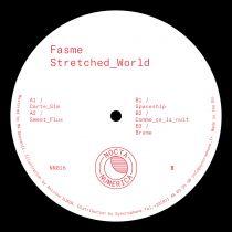 Fasme – Stretched World