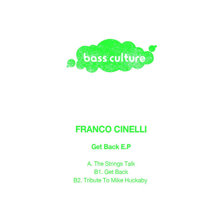 Franco Cinelli - Get Back E.P