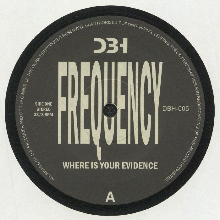 Frequency - Where Is Your Evidence