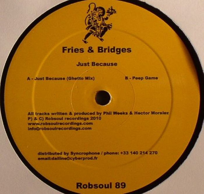 Fries & Bridges - Just Because