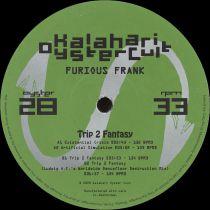 Furious Frank - Trip 2 Fantasy w/ Ludwig A.F. Remix