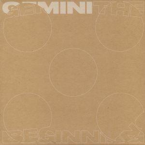 Gemini - The Beginning