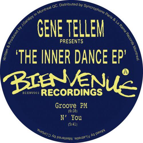 Gene Tellem – The Inner Dance EP