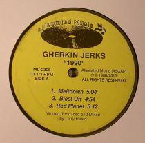 Gherkin Jerks - 1990 Ep