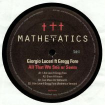 Giorgio Luceri Feat Gregg Fore - All That We See Or Seem