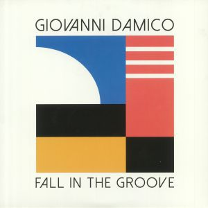 Giovanni Damico - Fall In The Groove
