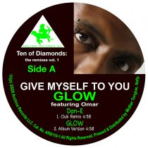 Glow feat. Omar (ft. Don-E & DJ Spinna remixes) - Ten of Diamonds: The Remixes vol. 1