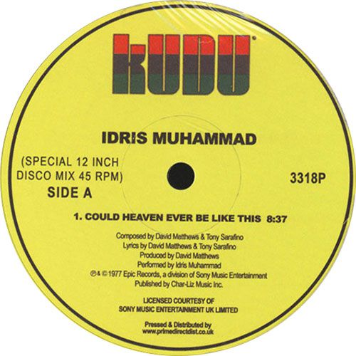 Idris Muhammad - Could Heaven Ever Be Like This / Tasty Cakes & Turn This Mutha Out