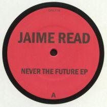 Jaime Read - Never The Future EP (Reissue)