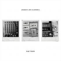 Joaquin Joe Claussell -  Raw Tones
