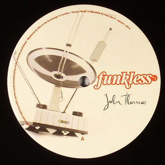 John Thomas - Funkless Part 3