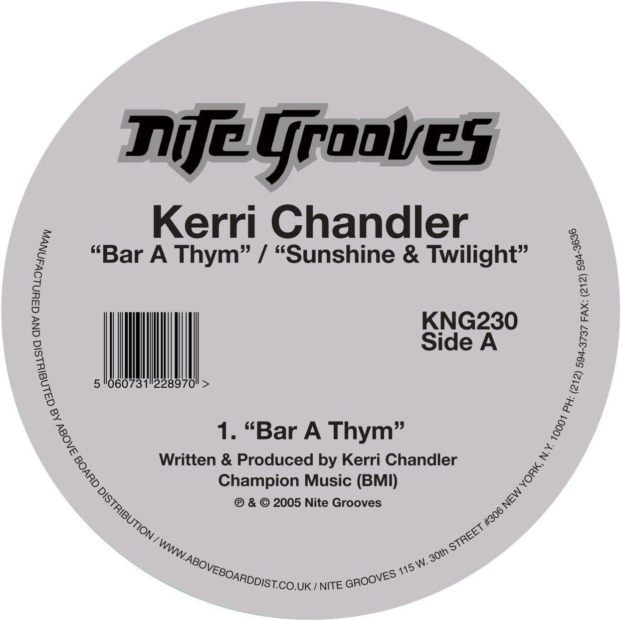 Kerri Chandler - Bar A Thym / Sunshine & Twilight