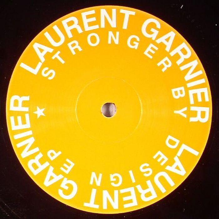 Laurent Garnier - Stronger by Design Ep