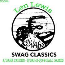 Len Lewis - Dark Cavern/ Bar-b-q\'s