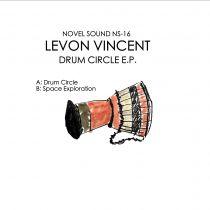 Levon Vincent - Drum Cicle E.P.