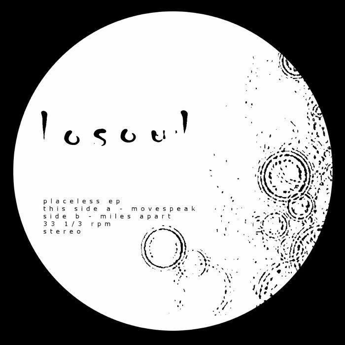 Losoul - Placeless Ep