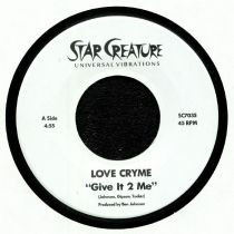 Love Cryme - Give It 2 Me