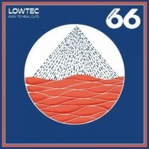 Lowtec - Easy To Heal Cuts
