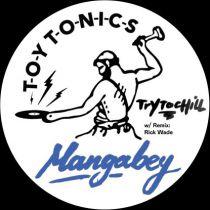 Mangabey - Try To Chill (w/ Remix : Rick Wade)