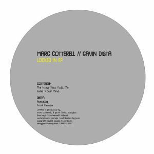Marc Cotterell / Gavin Dista - Locked In EP