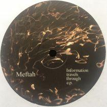 Meftah  – Information Travels Through E.P