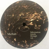 Meftah  ‎– Information Travels Through E.P