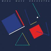 Mega Wave Orchestra - Mega Wave Orchestra
